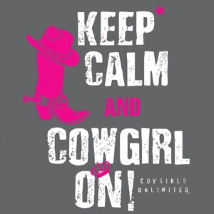 Keep Calm and Cowgirl On T-Shirt